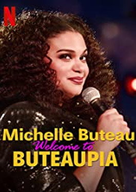 Michelle Buteau Welcome to Buteaupia (2020)